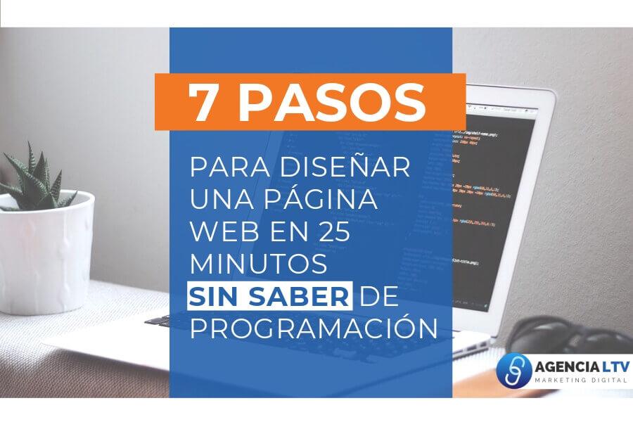 7 Pasos Para Diseñar Una Página Web En 25 Minutos