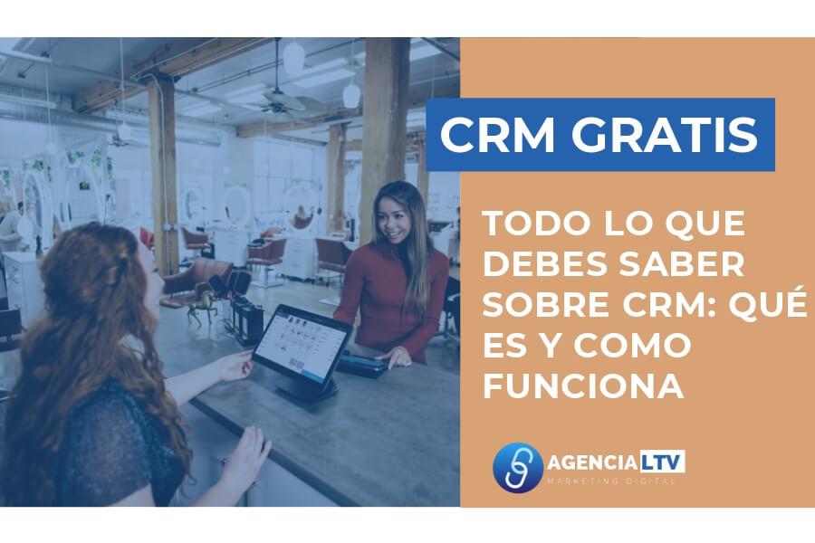 Todo Sobre CRM: Definición, Función y Ejemplos (Video Tutorial)