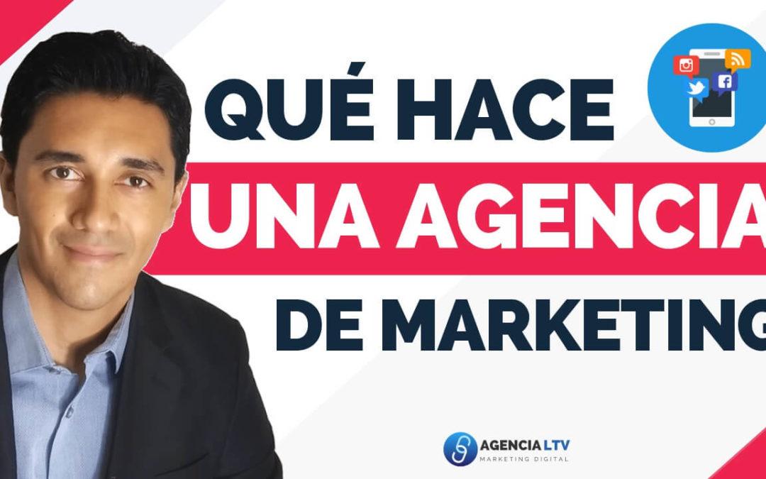 ¿Qué Hace Una Agencia De Marketing Digital? La Guía Definitiva