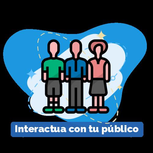 Interactúa Con Tu Público